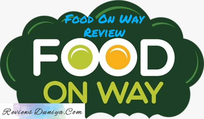 Food On Way Restaurant Review: Third Class Quality Food - Food On Way Ahmedabad