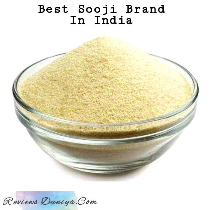 [Review] Best Sooji Brand In India: Buy Best Suji or Sooji Online NOW! - Best Semolina Suppilers