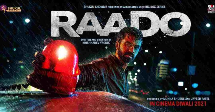 Raado Gujarati Movie 2021: Raado Movie Cast, Crew, Story, Budget, Box Office Collection 2021