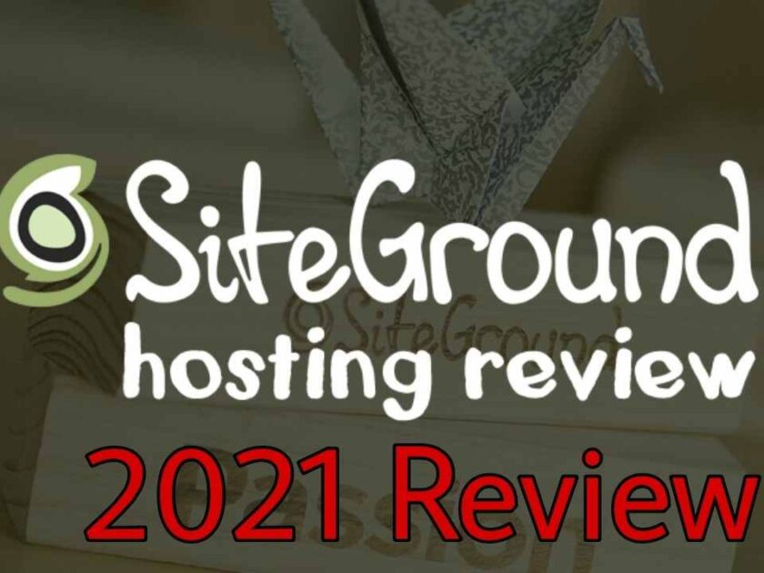 SiteGround Web Hosting LATEST Review 2021: SiteGround WordPress Review 2021(Pro & Cons)