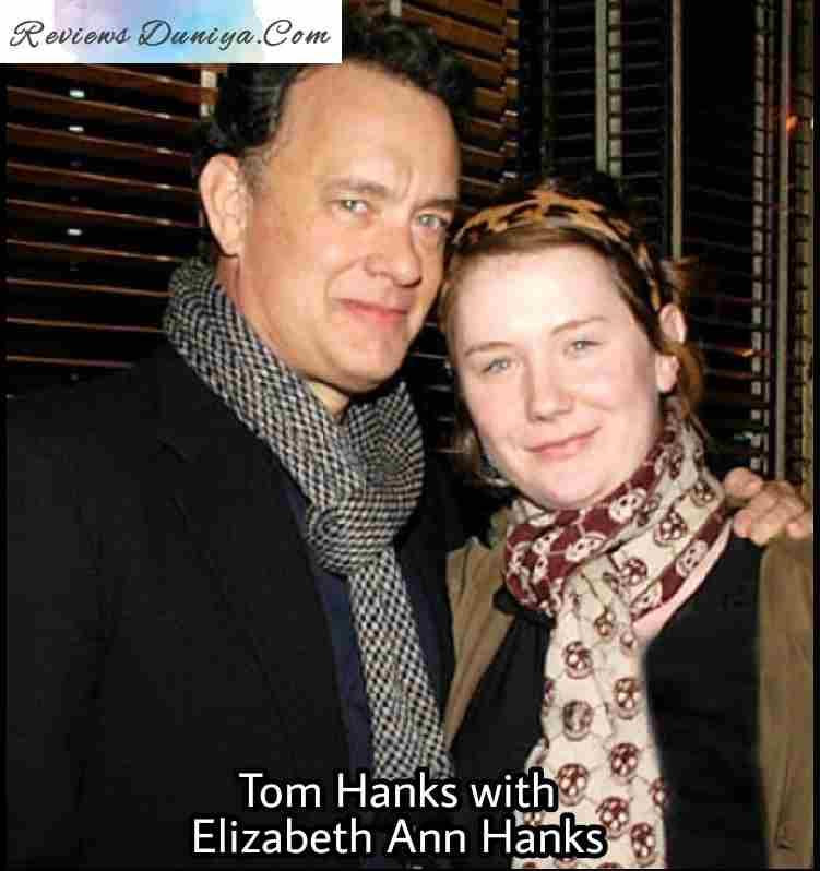 Tom Hanks with his Daughter - Elizabeth Ann Hanks