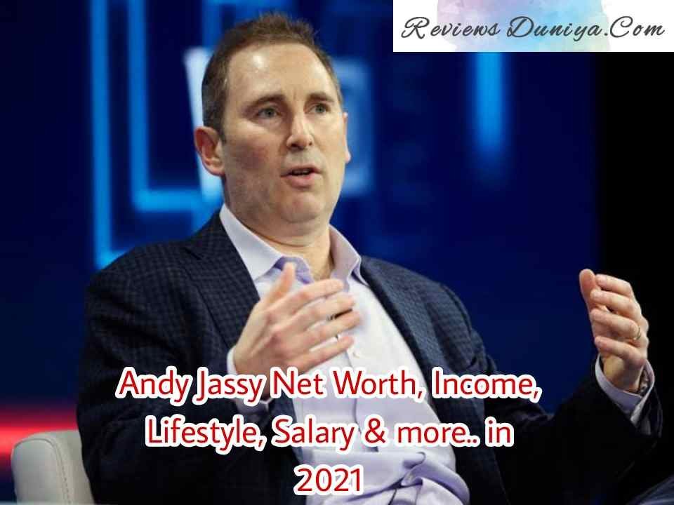 [TREMENDOUS INFORMATION] Andy Jassy Net Worth in 2021: Andy Jassy's Income, Salary, Lifestyle and more…