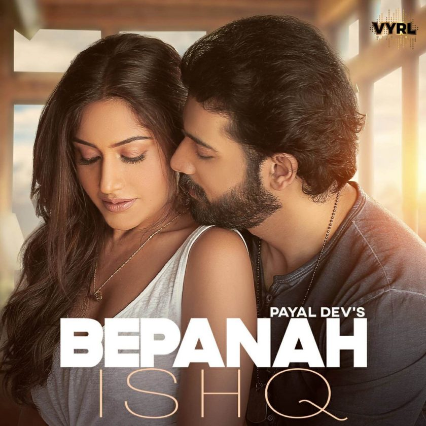 Bepanah Ishq Music Video (2021) VYRL: Cast, Video Song, Release Date, Singers - techkashif